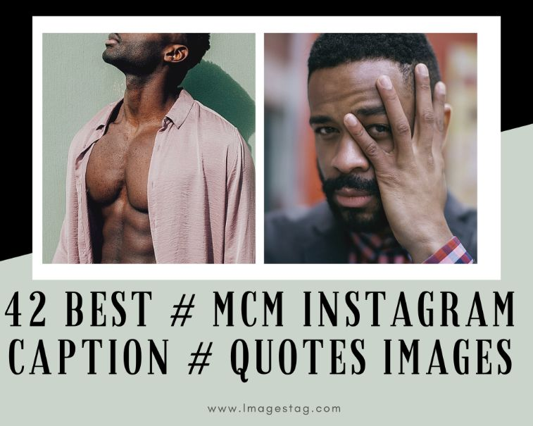 42 Best Mcm Instagram Caption Quotes Images