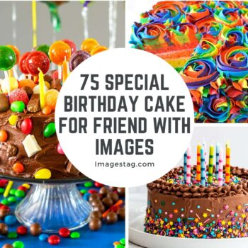 75 Special Birthday Cake For Friend with Images