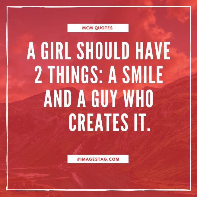 A Girl Should Have 2 Things Mcm Quotes