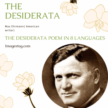 The Desiderata Poem in 8 Languages by Max Ehrmann : All You'll Ever Need to Know