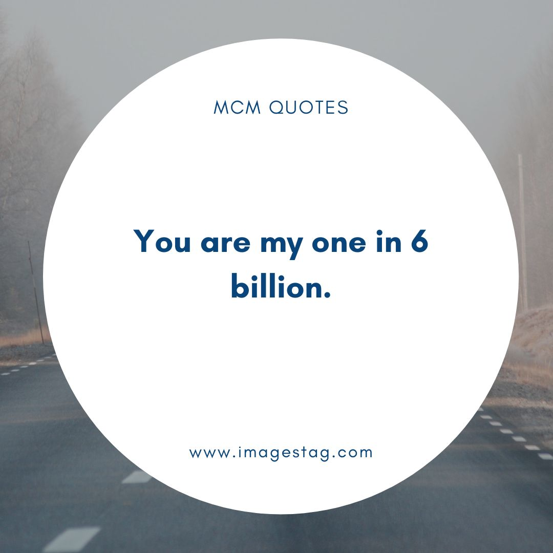 You Are My One In 6 Mcm Quotes For Brother
