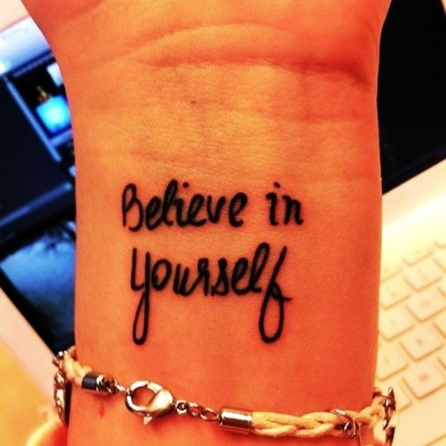 Believe In Yourself Classy Wrist Tattoos