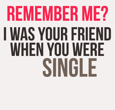 Best Remember Bad Feelings Quotes Me Friend When You Were Single.