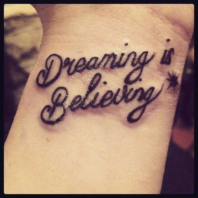 Dreaming Is Believing Feminine Classy Wrist Tattoo