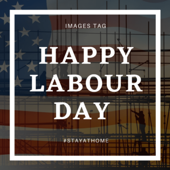 United States Labor Day 2020 Images and Quotes