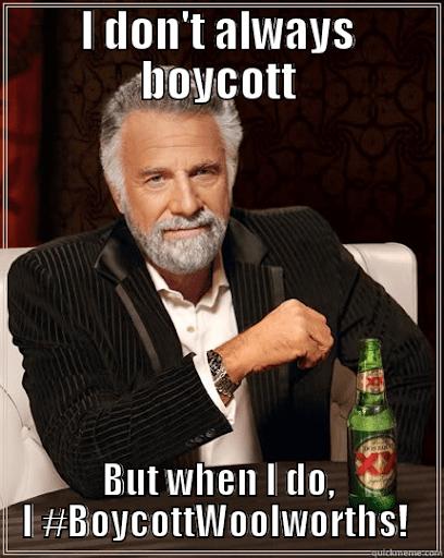 I Don't Always Boycott China Boycott Meme