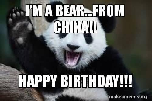 I'm A Bear From China Happy Birthday