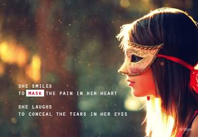 She Smile To Mask The Pain In Her Heart Bad Feelings Share On Whatsapp
