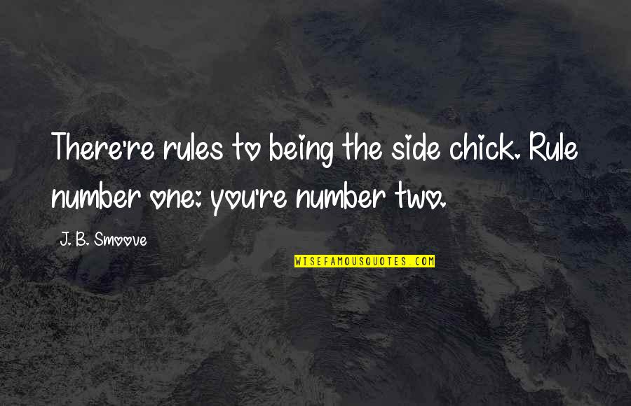 There're Rules To Being The Side Chick Quotes Rules