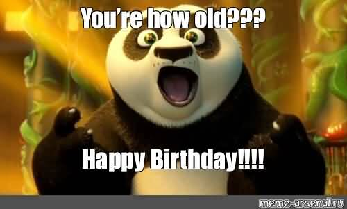 You're How Old Happy Birthday Panda