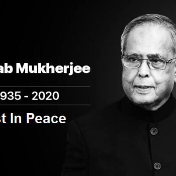 Rest In Peace – Pranab Mukherjee Quotes And Sayings