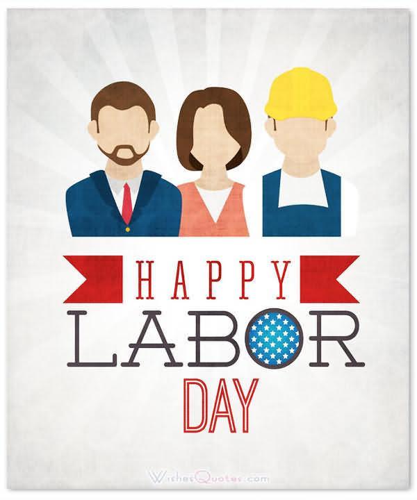 Wish You Us Happy Labor Day 2020