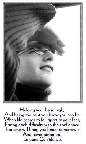 Holding Your Head High Quote About Confidence