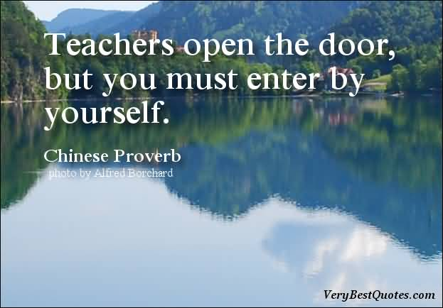 Motivational Quote Learning Quotes Teachers Open The Door