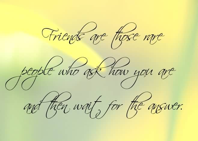 Nice Quote For Real Friend