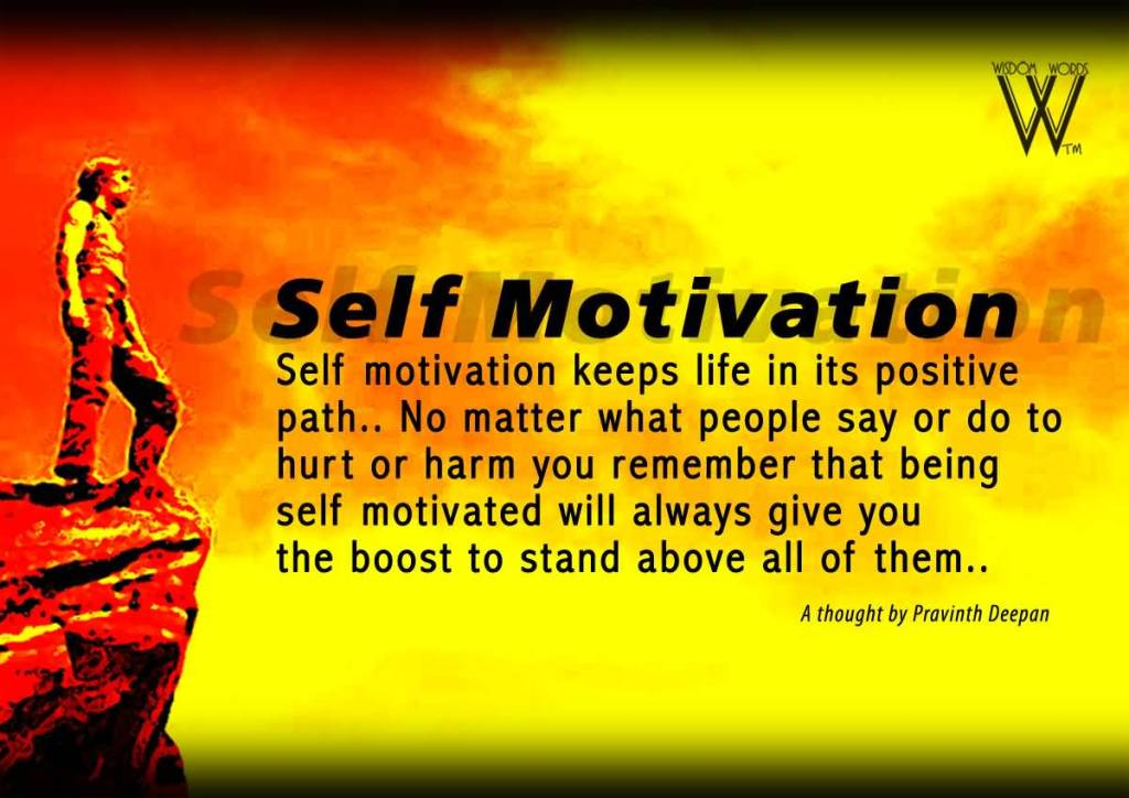 Self Motivation Quote Keep Life In Its Positive Path....