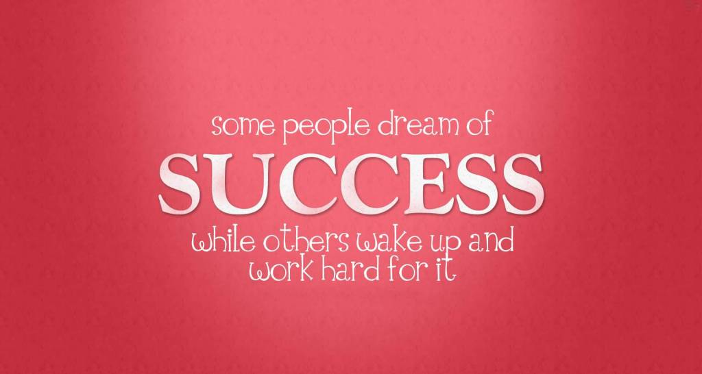 Success Motivational Quotes For People Dream Of Success