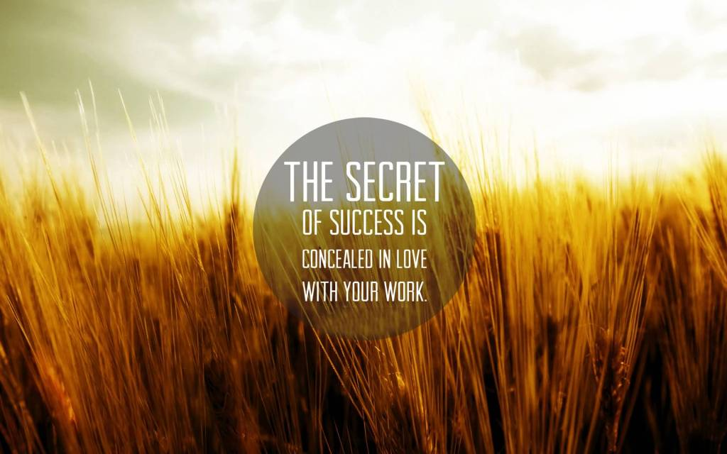 The Secret Of Success In Love Motivational Quote