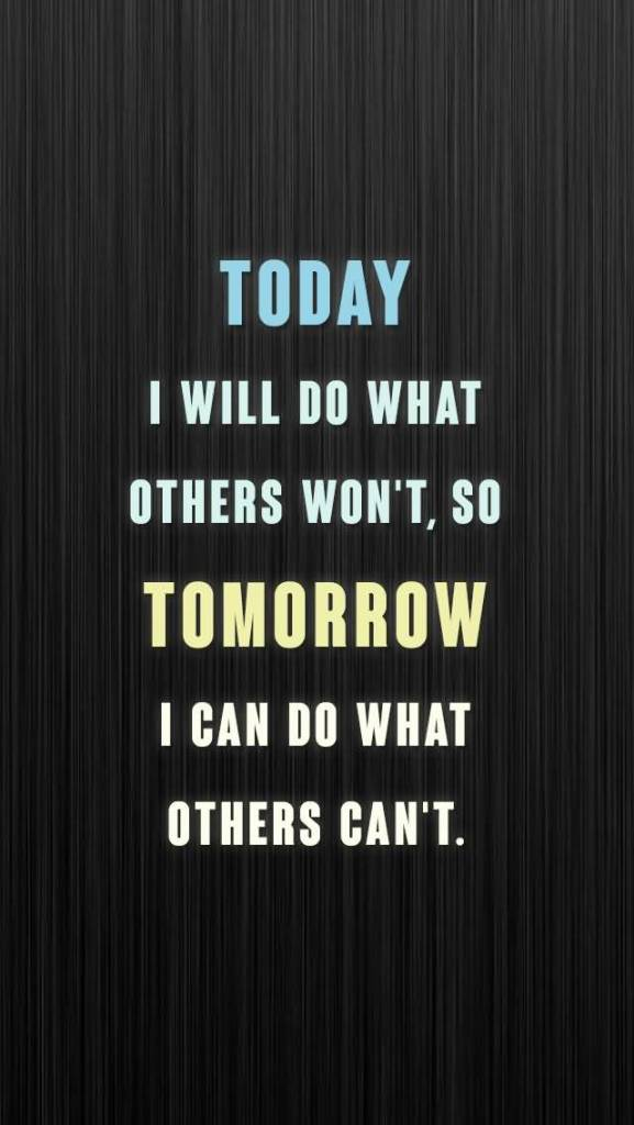 Today I Will Do What Others Won't Motivational Inspirational Quote Background