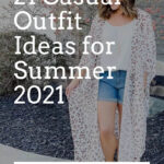 21 Casual Outfit Ideas for Summer 2021