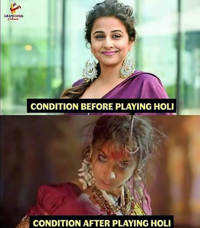 Condition Before Holi Meme