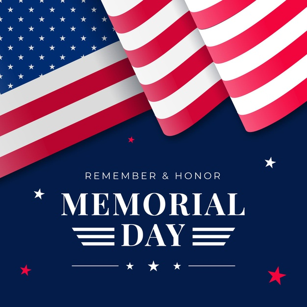Have A Safe And Happy Memorial Day 2021 Weekend