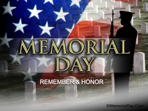 Remember And Honor Of Soldiers Memorial Day 2021