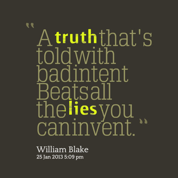 ''a Truth That's Told With Badintent Beatsall The Lies You Caninvent''