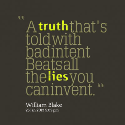'' Atruth That's Told With Badintent Beatsall The Lies You Caninvent''