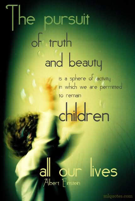 The Pursuit Of Truth And Beauty